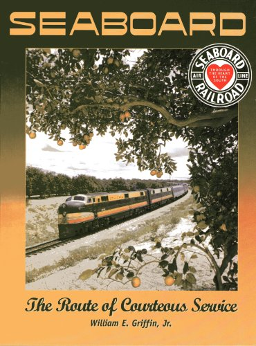 9781883089443: Seaboard Air Line Railway: The Route of Courteous Service