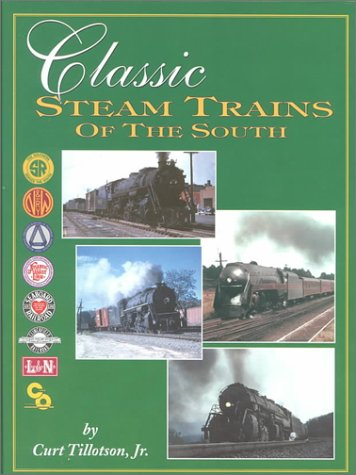 9781883089559: Classic Steam Trains of the South