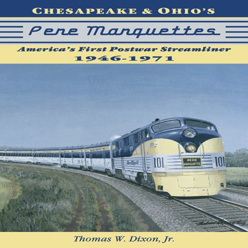 9781883089887: Chesapeake & Ohio's Pere Marquettes: America's First Post-War Streamliners