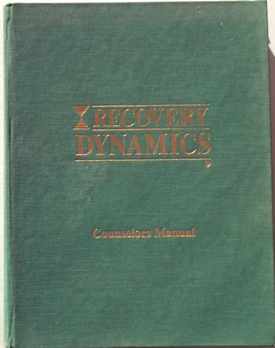 9781883094010: Recovery Dynamics: Counselor's Manual