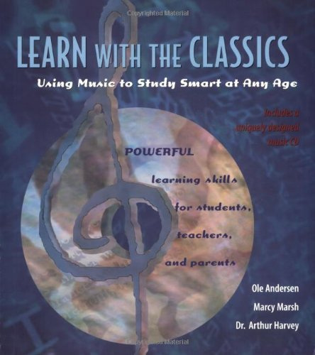 Learn with the Classics: Using Music to: Ole Anderson; Marcy