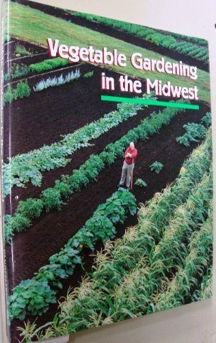 9781883097059: Vegetable Gardening in the Midwest