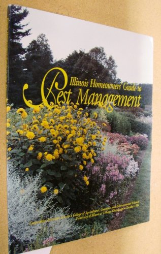 9781883097165: Illinois Homeowners' Guide to Pest Management