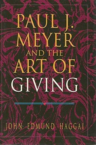 9781883108045: Paul J. Meyer and the Art of Giving