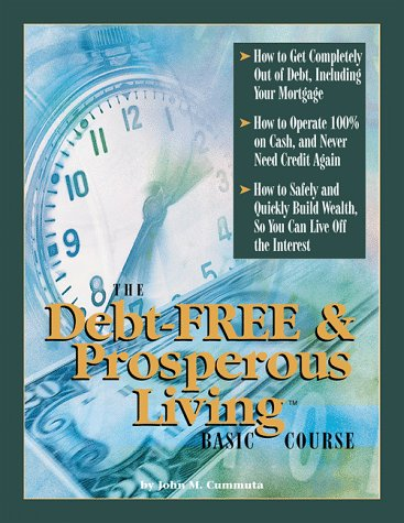 9781883113100: The Debt-Free & Prosperous Living, Basic Course