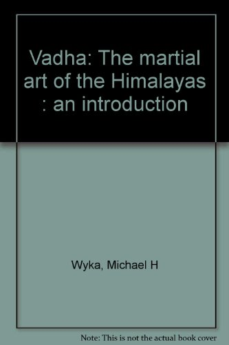 9781883133023: Vadha: The martial art of the Himalayas : an introduction