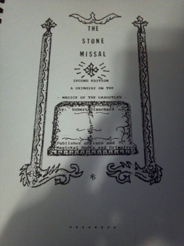 9781883147204: The stone missal: A grimoire on the magick of the gargoyles