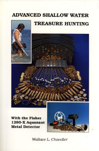9781883170011: Advanced Shallow Water Treasure Hunting With the Fisher 1280-X Aquanaut Metal Detector