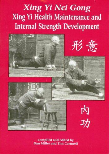 9781883175047: Xing Yi Nei Gong: Health Maintenance and Internal Strength Development