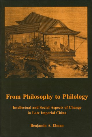 9781883191054: From Philosophy to Philology: Intellectual and Social Aspects of Change in Late Imperial China