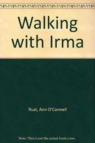 Walking with Irma (1883203058) by Ann O'Connell Rust