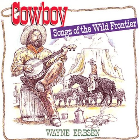 9781883206086: Cowboy Songs of the Wild Front