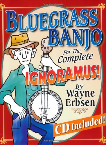 9781883206444: Bluegrass Banjo for the Complete Ignoramus (Book & CD set)