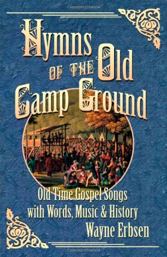 Hymns of the Old Camp Ground: Old-Time: Wayne Erbsen