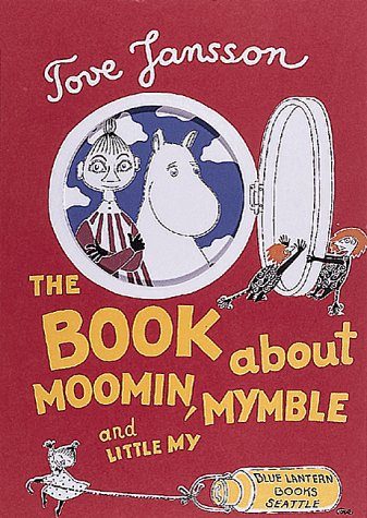 9781883211103: Moomin, Mymble and Little My