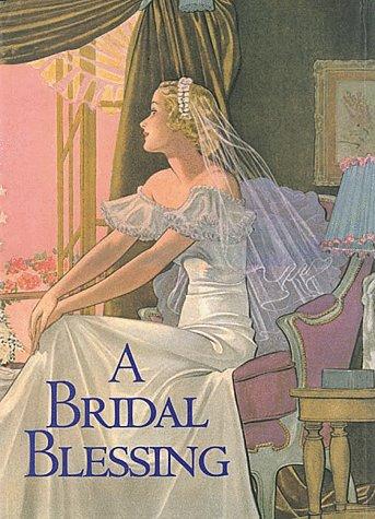 A Bridal Blessing: Poltarnees, Welleran