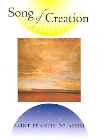 Song of Creation: Francis, Saint; Saint