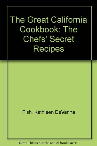 The Great California Cookbook, Revised Fifth Edition: Lorenz Books