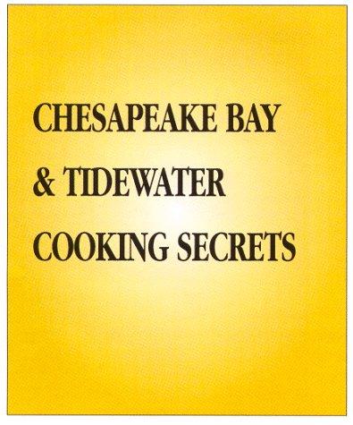 9781883214289: Cooking Secrets Mid-Atlantic & Chesapeake: Cookbook & Guidebook