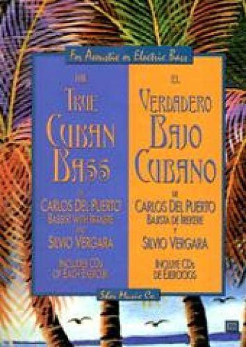 9781883217013: The True Cuban Bass