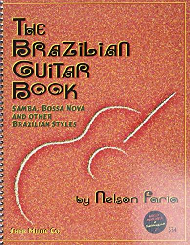 The Brazilian Guitar Book (with Free Audio: Nelson Faria