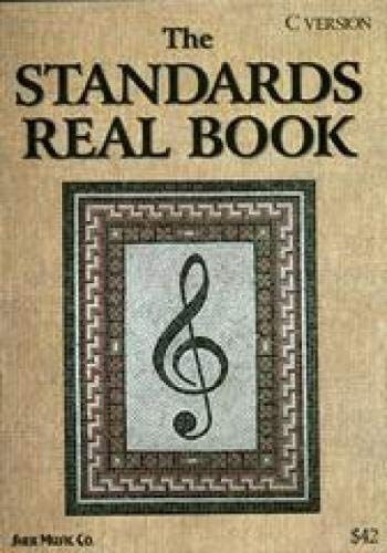 9781883217099: The Standards Real Book (C Version)