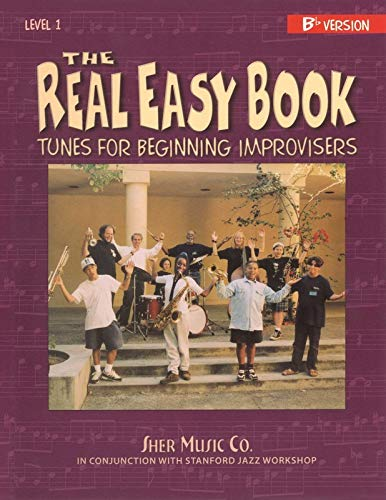The Real Easy Book: Tunes for Beginning Improvisers Volume 1 (Bb Version): Michael Zisman