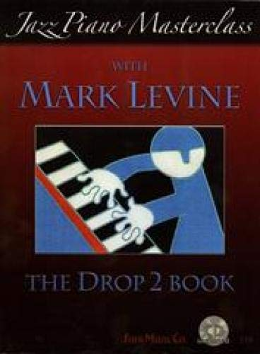 Jazz Piano Masterclass with Mark Levine(With CD): Mark Levine