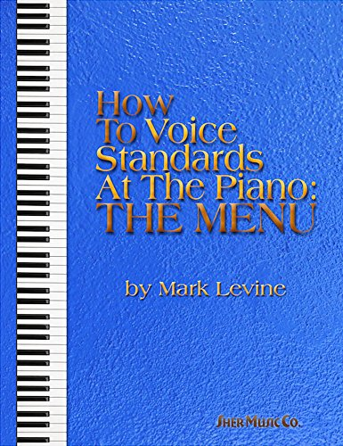 How to Voice Standards at the Piano: Mark Levine