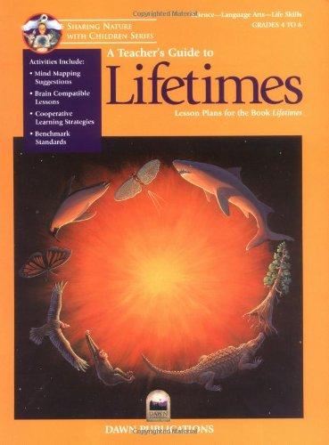 Lifetimes: Lesson Plans for the Book Lifetimes (Paperback): Bruce Malnor, Carol Malnor, David L. ...