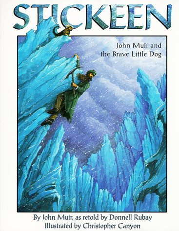 9781883220785: Stickeen: John Muir and the Brave Little Dog