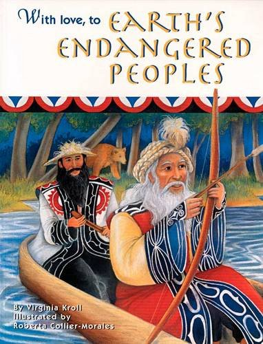 9781883220822: With Love, to Earth's Endangered Peoples (Sharing Nature With Children Book)