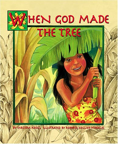 9781883220969: When God Made the Tree (Sharing Nature With Children Book)