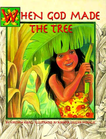 9781883220976: When God Made the Tree (Sharing Nature With Children Book)