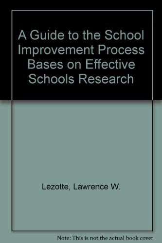 9781883247003: A Guide to the School Improvement Process Bases on Effective Schools Research