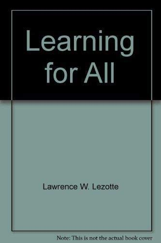 Learning for All: Lawrence W. Lezotte