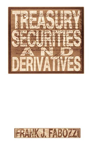 9781883249236: Treasury Securities and Derivatives