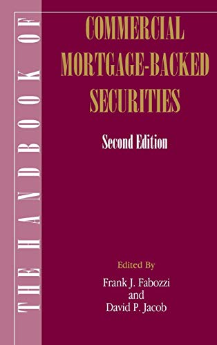 The Handbook of Commercial Mortgage-Backed Securities, 2nd Edition