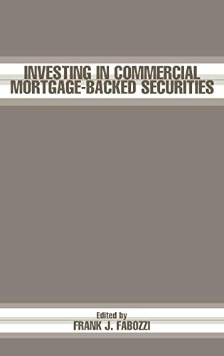 9781883249885: Investing in Commercial Mortgage-Backed Securities