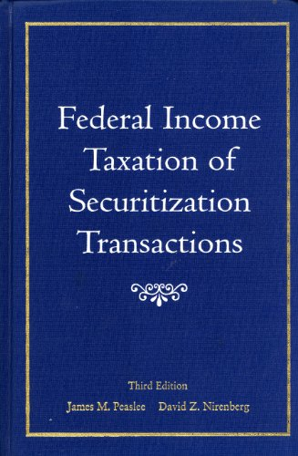 Federal Income Taxation of Securitization Transactions: James M. Peaslee