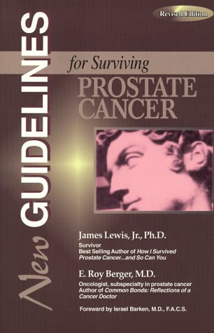 New Guidelines for Surviving Prostate Cancer: Lewis, James, Jr.;