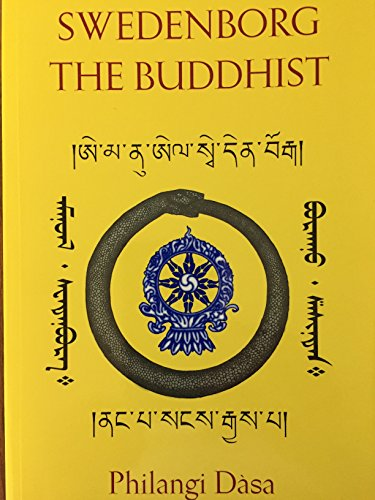 9781883270193: Swedenborg, the Buddhist, Or, the Higher Swedenborgianism: Its Secrets and Tibetan Origin