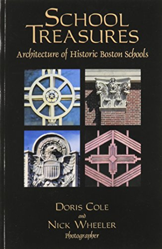 9781883280147: School Treasures: Architecture of Historic Boston Schools