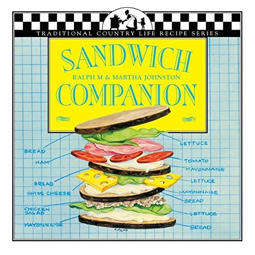 Sandwich Companion (Traditional Country Life Recipe Series): Johnston, Ralph M.