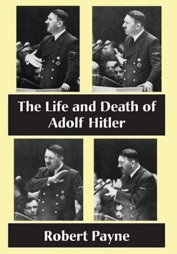 9781883283919: The Life and Death of Adolf Hitler