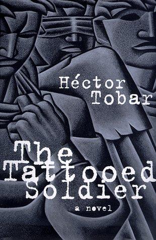 TATTOOED SOLDIER: Tobar, Hector