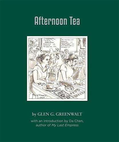 Afternoon Tea: Greenwalt, Glen