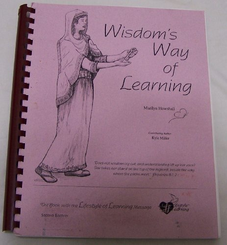 Wisdom's way of learning: Marilyn Howshall