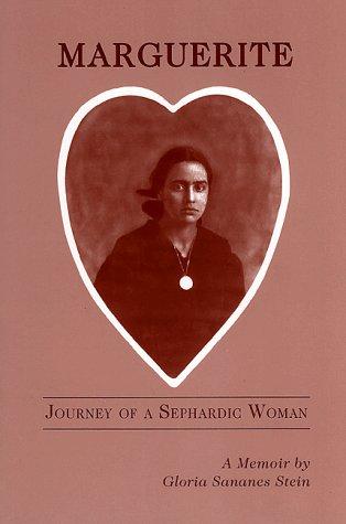 9781883294526: Marguerite: Journey of a Sephardic Woman