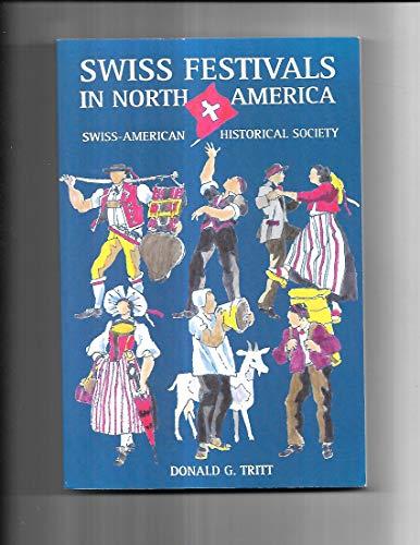 Swiss Festivals in North America: A Resource Guide: Donald G. Tritt